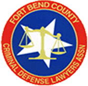 Fort Bend County Criminal Defense Attorneys Association